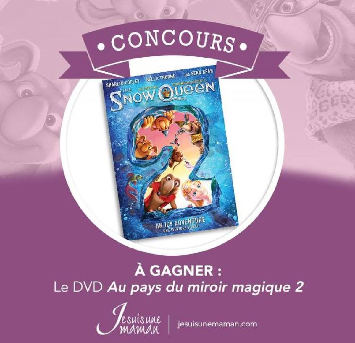 Concours dvd au pays du miroir magique 2 for Miroir magique au mur
